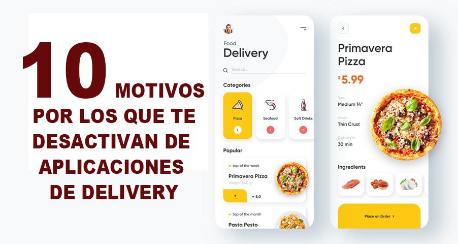 Diez motivos por los que te desactivan de las aplicaciones de delivery